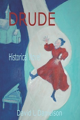Drude  by  David Danielson