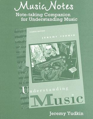 MusicNotes: A Note-Taking Companion for Understanding Music Jeremy Yudkin