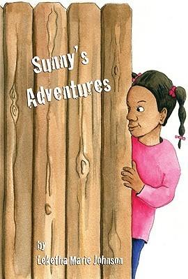 Sunnys Adventure Leketha Marie Johnson