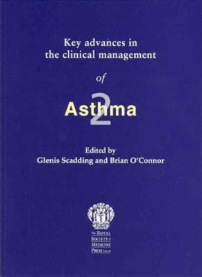 Key Advances in the Clinical Management of Asthma 2 Glenis K. Scadding