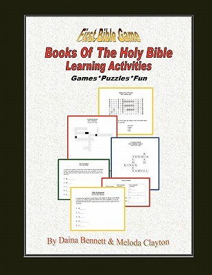 Books of the Holy Bible Learning Activities Daina T. Bennett