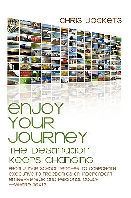 Enjoy Your Journey: The Destination Keeps Changing Chris Jackets