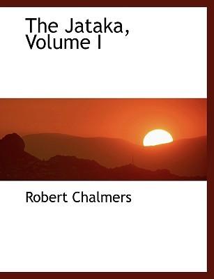 The Jataka, Volume I Robert Chalmers