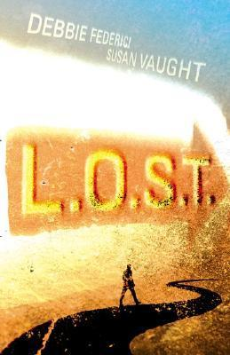 L.O.S.T. (L.O.S.T., #1)  by  R.S. Collins