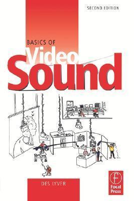 Basics of Video Sound Des Lyver