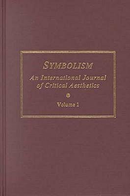 Symbolism, an International Journal of Critical Aesthetics: V.1  by  Rüdiger Ahrens