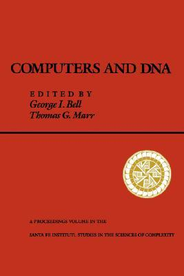 Computers and DNA  by  Thomas Marr