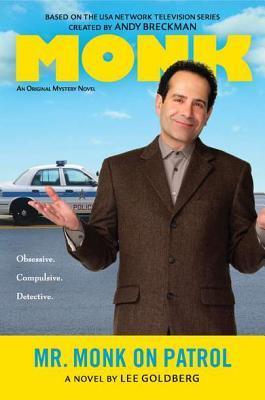 Mr. Monk on Patrol (Mr. Monk, #13)  by  Lee Goldberg