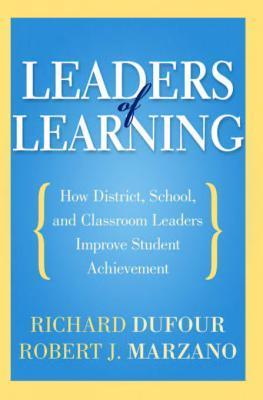 Leaders of Learning Richard DuFour