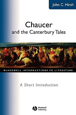 Chaucer Canterbury Tales  by  John C. Hirsh
