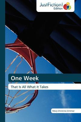 One Week  by  Mary Christine Zimmer