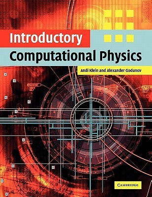Introductory Computational Physics Andi Klein