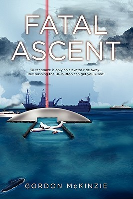 Fatal Ascent  by  Gordon McKinzie