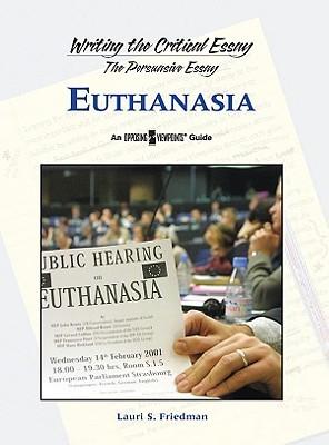 Euthanasia  by  Lauri S. Friedman
