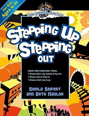 Stepping Up, Stepping Out  by  Sheila Seifert
