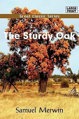The Sturdy Oak Samuel Merwin