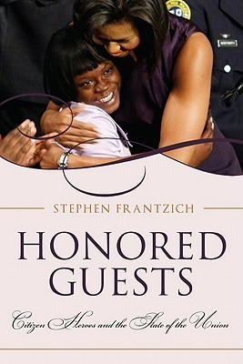 Honored Guests Stephen E. Frantzich