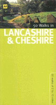 50 Walks in Lancashire & Cheshire: 50 Walks of 2 to 10 Miles A.A. Publishing