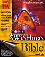 Official Swishmax Bible  by  Donna L. Baker