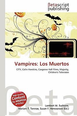 Vampires: Los Muertos NOT A BOOK