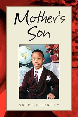 Mothers Son Skip Shockley