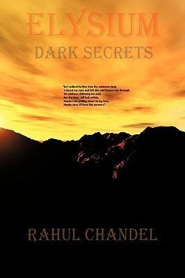 Elysium - Dark Secrets Rahul Chandel