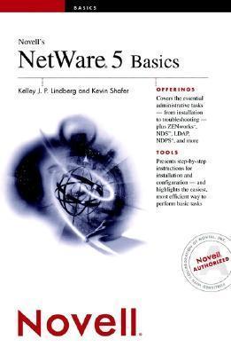 Novells NetWare 5 Basics Kelley J.P. Lindberg