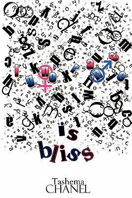 Ignorance Is Bliss  by  tashema chanel