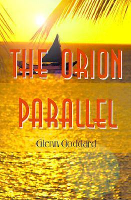 The Orion Parallel  by  Glenn Goddard