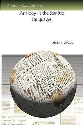 Analogy in the Semitic Languages Abel Huizinga