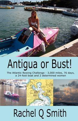 Antigua or Bust Rachel Q. Smith