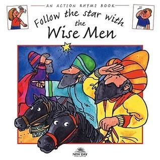 Follow the Star with the Wise Men Stephanie Jeffs