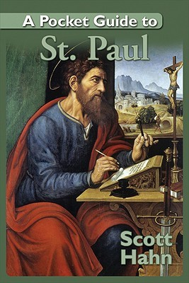 A Pocket Guide to St. Paul  by  Scott Hahn