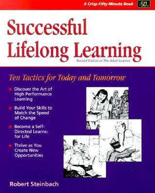 Successful Lifelong Learning  by  Robert Steinbach