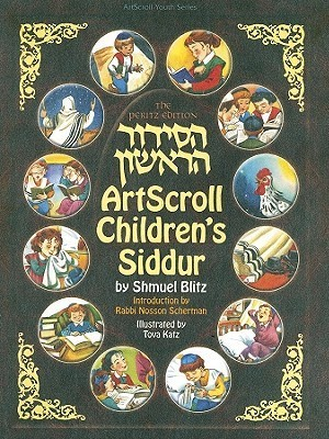 Artscroll Childrens Siddur (Artscroll Youth Series)  by  Shmuel Blitz