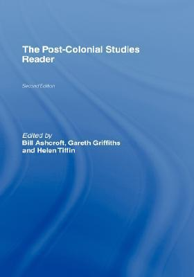 Post-Colonial Studies Reader  by  Bill Ashcroft