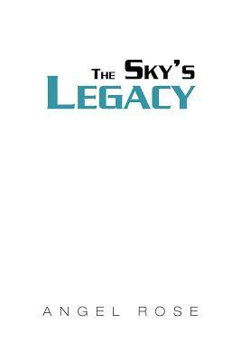 The Skys Legacy Angel Rose