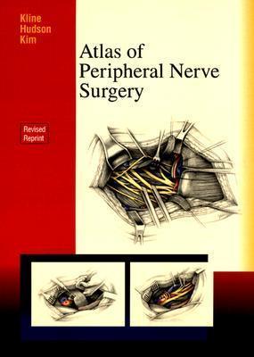 Atlas Of Peripheral Nerve Surgery  by  Daniel H. Kim