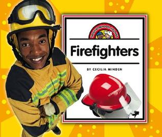 Firefighters Cecilia Minden