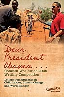 Dear President Obama--: The Concern Worldwide 2009 Writing Competition  by  Michael Doorly