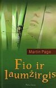 Fio ir Laumžirgis  by  Martin Page