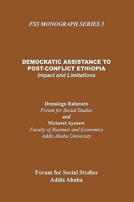 Democratic Assistance to Post-Conflict E Dessalegn Rahmato