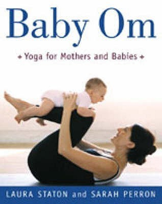Baby Om  by  Laura Staton