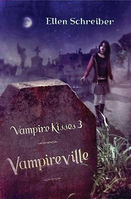 Vampireville  (Vampire Kisses, #3) Ellen Schreiber