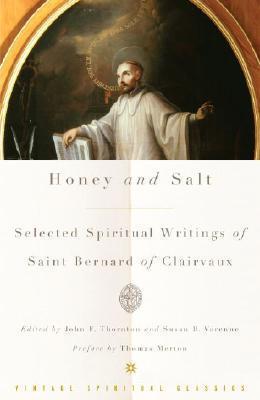 Honey and Salt: Selected Spiritual Writings  by  Bernard of Clairvaux