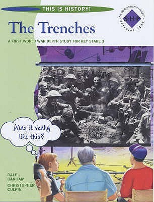 The Trenches Pupils Book  by  Chris Culpin