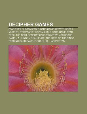Decipher Games: Star Trek Customizable Card Game, How to Host a Murder, Star Wars Customizable Card Game  by  Source Wikipedia