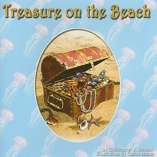 Treasure on the Beach Christopher B. Dawson