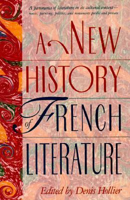 A New History Of French Literature Denis Hollier