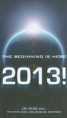 2013!: The Beginning Is Here Jim Young